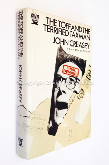 The Toff and the Terrified Tax Man by John Creasey First Edition Hodder & Stoughton 1973
